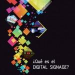 ¿Qué es el Digital Signage?